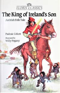 image of The King of Ireland's Son. an Irish Folktale