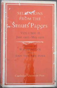 image of Selections From the Smuts Papers : Volume II - June 1902-May 1910