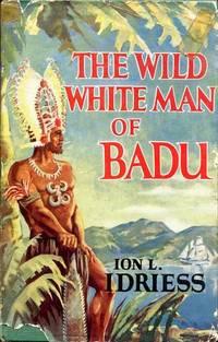 The Wild White Man of Badu.