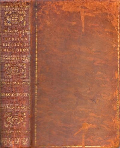 Worcestor: Dorr, Howland & Co, 1839. First Edition. Full calf. Good. Octavo. , viii, 9 - 624 pages, ...