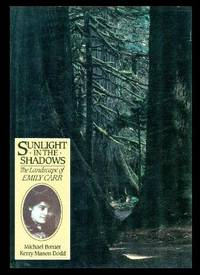 image of SUNLIGHT IN THE SHADOWS - The Landscape of Emily Carr