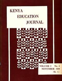 Kenya Education Journal. Volume I. No.4. November 1959