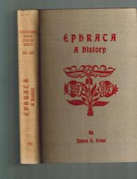 Ephraca A History