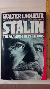 Stalin The Glasnost Revelations
