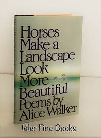 image of Horses Make a Landscape Look More Beautiful: Poems (Signed to 'Wendy')