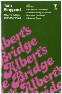 Albert's Bridge and Other Plays