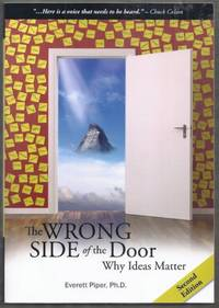 image of The Wrong Side of the Door.  Why Ideas Matter. Second Edition