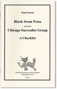 Black Swan Press and the Chicago Surrealist Group: A Checklist