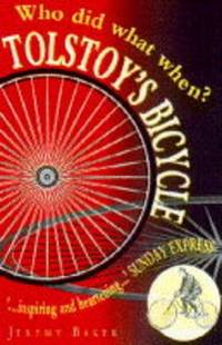 Tolstoy's Bicycle: Who Did What When (Helicon reference classics)