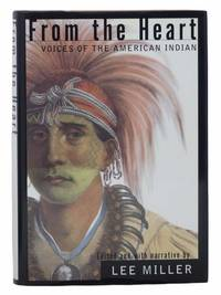 From the Heart: Voices of the American Indian