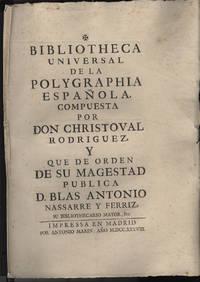 Bibliotheca Universal de la Polygraphia Espanola