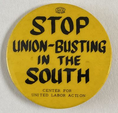 New York: Center for United Labor Action, . 2.25 inch diameter pin, couple of bumps in the front whe...