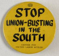 image of Stop union-busting in the South [pinback button]