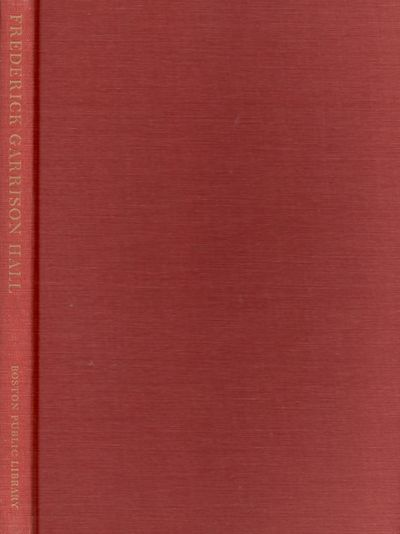 Boston: Boston Public Library, 1972. Signed, limited, numbered edtion. Hardcover. Very Good. Quarto....