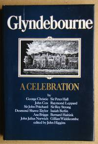 Glyndebourne: A Celebration.