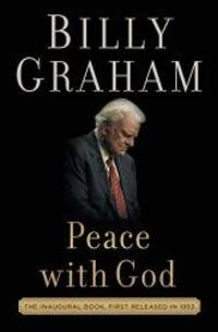 Peace with God: The Secret of Happiness by Billy Graham - Paperback - 2017-03-21 - from Books Express and Biblio.com
