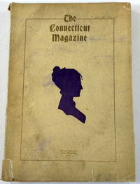 The Connecticut Magazine: An Illustrated Monthly.  Vol. X, No. 4 - Fourth Quarter 1906