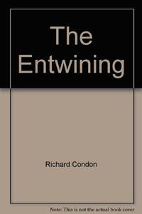 The Entwining by Richard Condon - Paperback - from World of Books Ltd (SKU: GOR004191733)