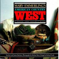 Mary Emmerling's American Country West A Style and Source book