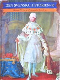 image of Den Svenska Historien. 10 Gustav III, En Upplyst Envaldsharskare
