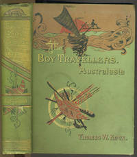 The Boy Travellers in Australasia. Adventures of Two Young Youths in a Journey to the Sandwich, Marquesas, Society, Samoan... Islands