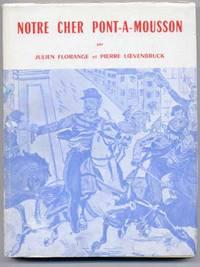 Notre Cher Pont-a-Mousson: Histoire