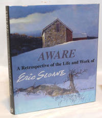 Aware A Retrospective of the Life and Work of Eric Sloane