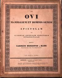 De Ovi Mammalium et Hominis Genesi Epistolam ad Academiam Imperialem Scientiarum Petropolitanam dedit Carolus Ernestus a Baer
