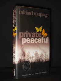 Private Peaceful [SIGNED]