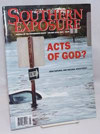 image of Southern exposure: Journal of the Progressive South; vol. XXXII, 2004: Acts of God? How Natural are Natural Disasters