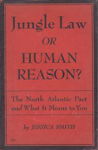 Jungle Law or Human Reason? The North Atlantic Pact and What It Means to You