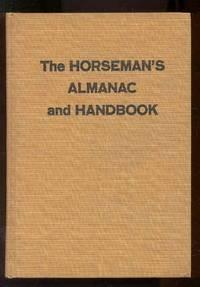THE HORSEMAN'S ALMANAC AND HANDBOOK