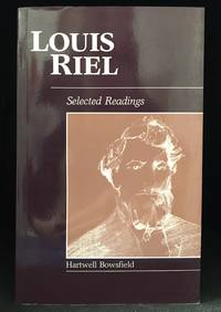 Louis Riel; Selected Readings