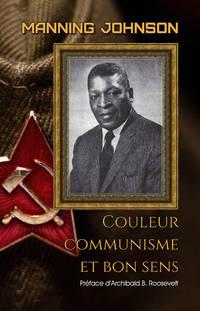 Couleur, communisme et bon sens