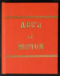 ABC's OF BOSTON Illustrated by E. Helene Sherman