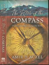 The Riddle of the Compas: The Invention that Changed the World
