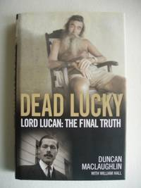 image of Dead Lucky  -  Lord Lucan : The Final Truth