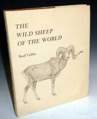 image of The Wild Sheep of the World with a chapter on Hunting By John H. Batten