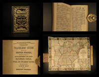 Phelps' travelers' guide through the United States: containing upward of seven hundred and fifty railroad, canal, stage and steamboat routes, accompanied with a new map of the United States.