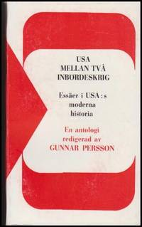 USA mellan två inbördeskrig : essäer i USA:s moderna historia : en antologi