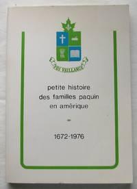 image of Petite histoire des familles Paquin en Amérique 1672-1976