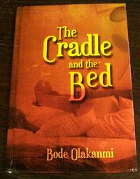 The Cradle And The Bed