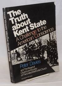 The Truth About Kent State: a challenge to the American conscience