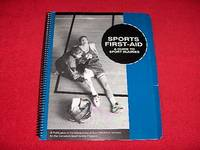 Sports First-Aid : A Guide to Sport Injuries