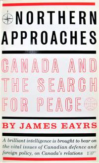 image of Northern Approaches. Canada and the Search for Peace