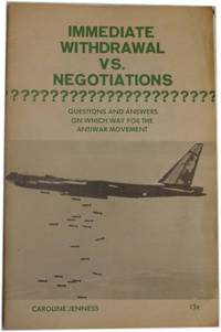 Immediate Withdrawal Vs. Negotiations? Questions And Answers On Which Way for the Antiwar Movement