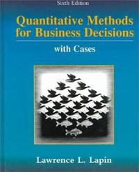 Quantitative Methods for Business Decisions with Cases