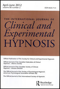 Clinical and Experimental Hypnosis (April-June 2012, Vol 60, No. 2)