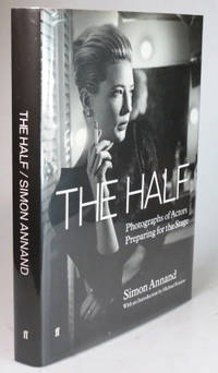 The Half. Photographs of Actors Preparing for the Stage