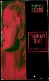 Tabitha's Tease by Robin Wilde - Paperback - 1996 - from Vintage Adult Books (SKU: 006617)